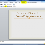 1_youtube_videos_in_powerpoint_2007_einbetten