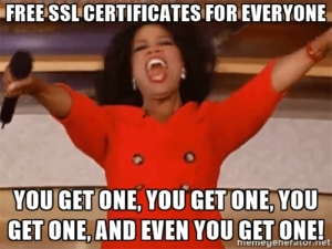 Free SSL certificates for everyone