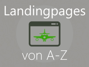 Landingpages von A-Z