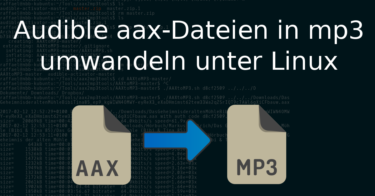 Audible aax-Dateien in mp3 umwandeln unter Linux