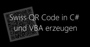 Swiss QR Code in C-Sharp und VBA