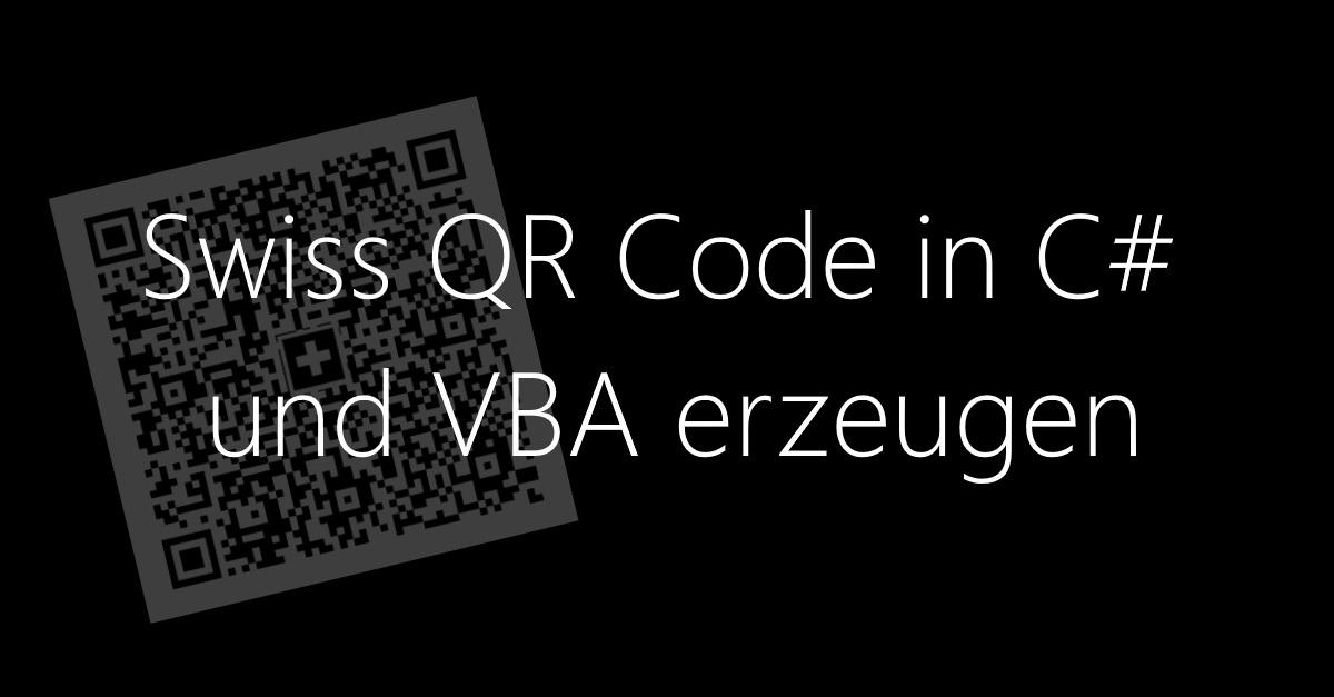 Swiss QR Code in C# und VBA erzeugen