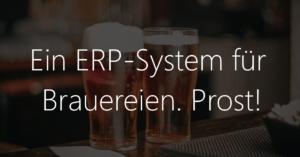 ERP-System für Brauereien