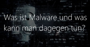 Was ist Malware