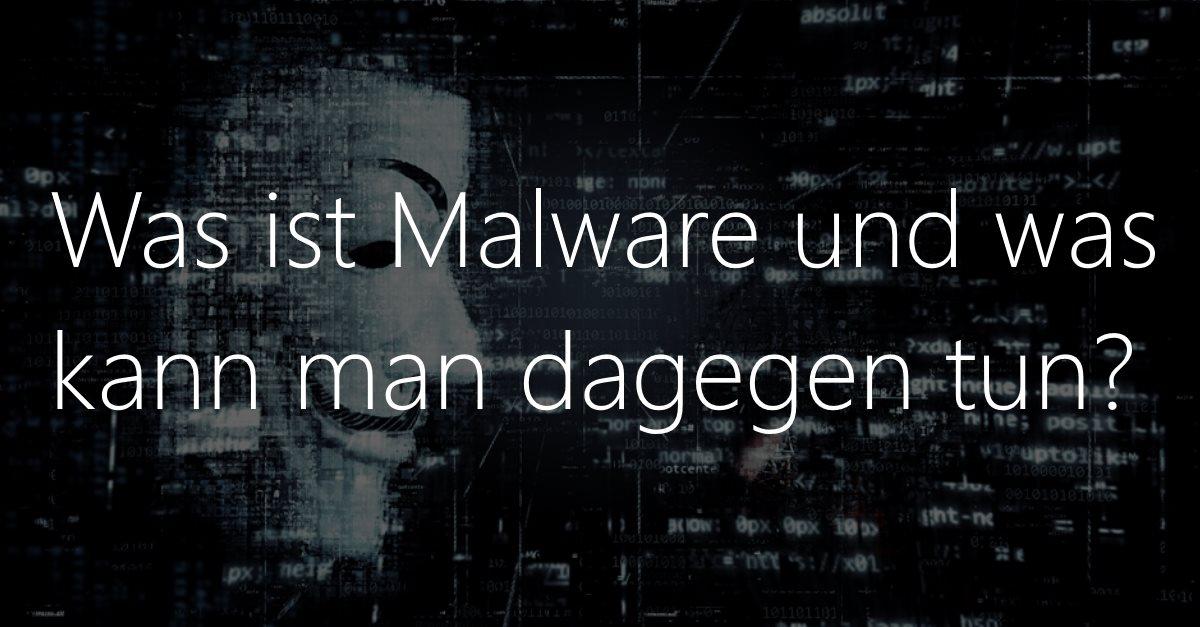 Gefahr aus dem Internet: Wie Sie sich vor Malware schützen